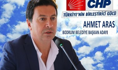 CHP Bodrum'da Ahmet Aras ile devam edecek