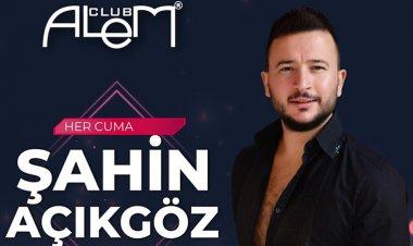 Club Alem-Şahin Açıkgöz