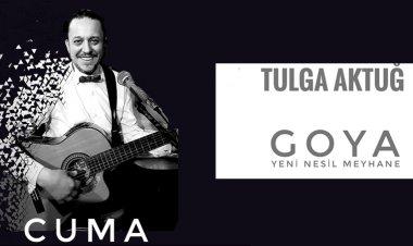 GOYA -Tulga Aktuğ